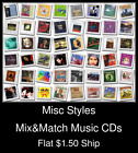 Misc Styles(25) - Mix&Match Music CDs U Pick *NO CASE DISC ONLY*
