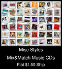 Misc Styles(39) - Mix&Match Music CDs U Pick *NO CASE DISC ONLY*