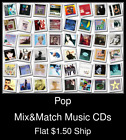 Pop(42) - Mix&Match Music CDs U Pick *NO CASE DISC ONLY*