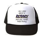 Trucker Hat Cap Foam Mesh All I Care About Is Rotary Maybe 3 People