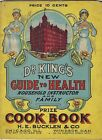 1907 Dr. King's Electric Bitters New Life Pills Cure-All Bucklen & Co. Cook Book