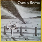 HOLY MACKEREL - Closer to Heaven (#'d ltd. 1993 UK Tenth Planet, unrel. 1974) M-