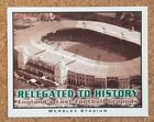 RELEGATED To History Rockwell Lost Grounds New Stadiums football card - VARIOUS