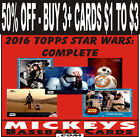 2016 Topps Complete Star Wars - 150 Different - Take Your Pick $1.0 USD on eBay