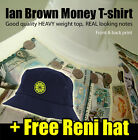 Ian Brown Money T-shirt ** + FREE Reni Hat ** Roses - Festival Hat - 1990s Stone
