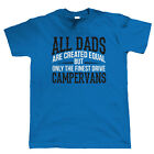 Finest Dads Drive Campervans, Mens T Shirt - Fathers Day Birthday Gift Dad Xmas