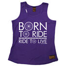 Ride To Live Cycling funnyBirthdayWOMENS GIRLIE TRAINING