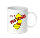 Coffee Cup Mug Travel 11 15 It's A New Jersey Thing You Wouldn't Understand