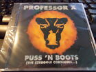 Puss 'N Boots (The Struggle Continues...) by Professor X (1993 Album CD,Polydor)