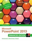 Microsoft Office 2013 Enhanced Editions: Microsoft® Powerpoint® 2013 by S. Scott