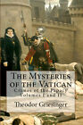 The Mysteries of VATICAN Crimes of the Papacy Vol. I & II Heretic Massacre Book
