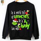 In A World Full Of Grinches Be A Cindy Lou Who Black Unisex S-5XL Sweatshirt