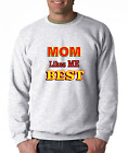 Long Sleeve T-shirt Unique Mom Likes Me Best Mother Love Funny Sibling