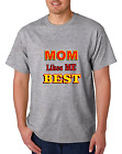 Unique T-shirt Gildan Mom Likes Me Best Mother Love Funny Sibling