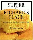NEW - Supper at Richard's Place: Recipes from the New Southern Table