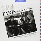 Paris in the Fifties by Beulah Roth and Sanford Roth (1988, Paperback)