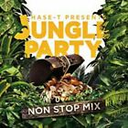HASE-T PRESENTS JUNGLE PARTY NON STOP MIX TRIGA FINGA, MICKY RICH, ETC...) V.A.