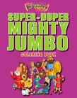 NEW - The Beginner's Bible Super-Duper, Mighty, Jumbo Coloring Book