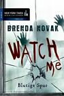 Watch Me - Blutige Spur by Brenda Novak | Book | condition good
