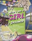 NEW - When I Was A Girl I Dreamed by Justin Matott