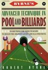 Byrne's Advanced Technique in Pool and Billiards by Robert Byrne (1990,... $16.0 USD on eBay