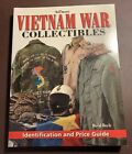 Warman's Vietnam War Collectibles Identification and Price Guide Book