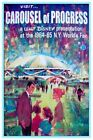 CAROUSEL OF PROGRESS WORLDS FAIR - COLLECTOR POSTER 4 SIZES  (B2G1 FREE!!)