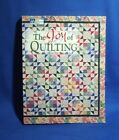 The Joy of Quilting by Mary Hickey and Joan Hanson (2000, Paperback)