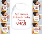 Rabbit Skins Infant Cotton Snap Bib Don't Blame Me Smell Coming From My Uncle