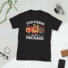 Stop Staring At My Package Funny Christmas Gift Shirt