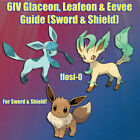 6IV Shiny Glaceon, Leafeon or Eevee Pokemon Guide Sword/Shield