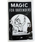 MAGIC FOR BARTENDERS BOOK Tricks Bets Bar Close Up Gags Jokes Close Up Stunts