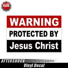 Warning Protected by Jesus Christ sticker religion christian decal