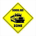 SCHOOL BUS ZONE Sign xing gift novelty driver elementry schoolbus busses