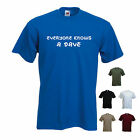 'Everyone knows a Dave' Mens Funny T-shirt. S-XXL
