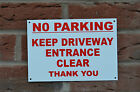 No Parking Keep Driveway Entrance Clear Thank You Warning Sign Sticker Holed A5