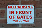 No Parking In Front Of Gates Thank You A5 Plastic Or Metal Sign Or Sticker