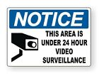 Notice - 24 Hour Video Surveillance Vinyl Decal / Sticker / Label (Many Sizes)
