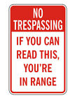 "No Trespassing Sign - You're In Range 14"" x 9"" Security Trespass Posted Plaque"