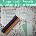 Puppy Vaccination Health Records Report Whelping ID Collar Bands Litter Record