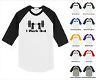 I Work Out Gym Exercise Lifting Weights Sports Funny Raglan Baseball T-shirt