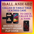 CALLER ID TABLE TALK CASE for IBALL ANDI 4B2 MOBILE FLIP FLAP FRONT/BACK COVER