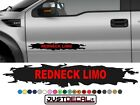 Truck Door REDNECK LIMO decal Graphic Bed Stripe fit SUV 4x4