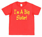 I'M A BIG SISTER! T-SHIRT All Childrens Sizes Choose Colour Cotton New Baby