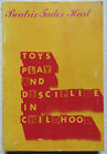 Toys, Play and Discipline in Childhood by Beatrix Tudor-Hart (Paperback, 1970)