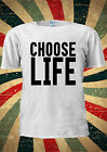Choose Life Geek Swag Hipster T-shirt Vest Top Men Women Unisex 1981