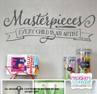Masterpieces Picasso Quote Every child is an Artist Vinyl Wall Decal Lettering