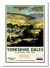 Yorkshire Dales British Railway Vintage Retro Old Advert Reproduction Poster