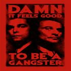 GOOD FELLAS DAMN FEELS GOOD TO BE A GANGSTER COTTON T-SHIRT - AUTHENTIC LICENSED