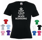 'Keep Calm and Go Skate Boarding' Ladies Girls Funny Skateboarding T-shirt Tee